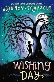 Wishing Day – Lauren Myracle